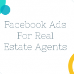 Facebook Ad Planning for Real Estate Agents
